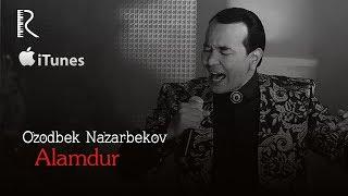 Ozodbek Nazarbekov Alamdur Озодбек Назарбеков Аламдур Music Version