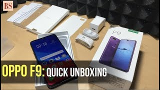 Oppo F9: Quick Unboxing