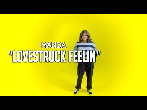 Manda - Lovestruck Feelin (Official Music Video)