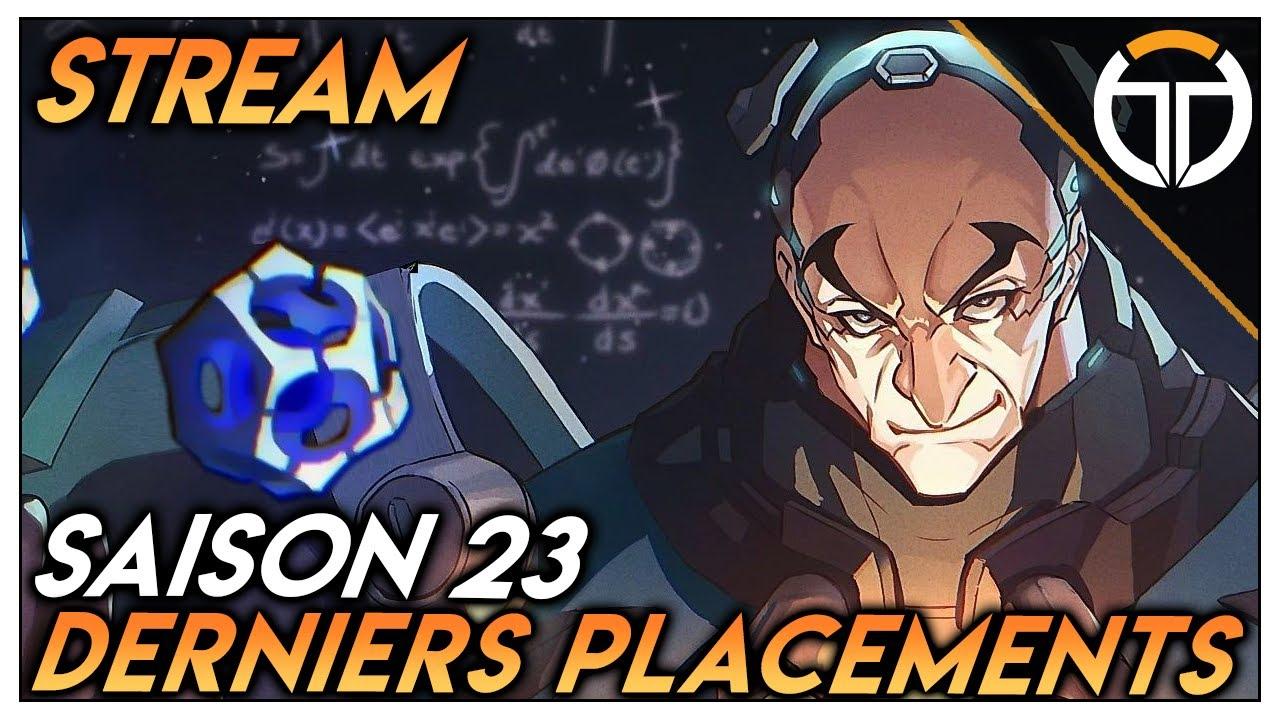 ►VOD : DERNIERS PLACEMENTS DE SAISON 23! GAMES EN TANK!!!◄ OVERWATCH FR