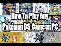 How To Play Any Pokemon DS Game on PC