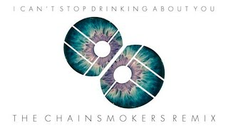 Bebe Rexha - Drinking About You (The Chainsmokers Remix)