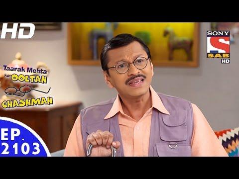 Taarak Mehta Ka Ooltah Chashmah - तारक मेहता - Episode 2103 - 28th December, 2016