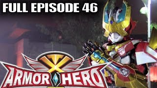 Armor Hero XT 46 - Official Full Episode (English Dubbing & Subtitle)