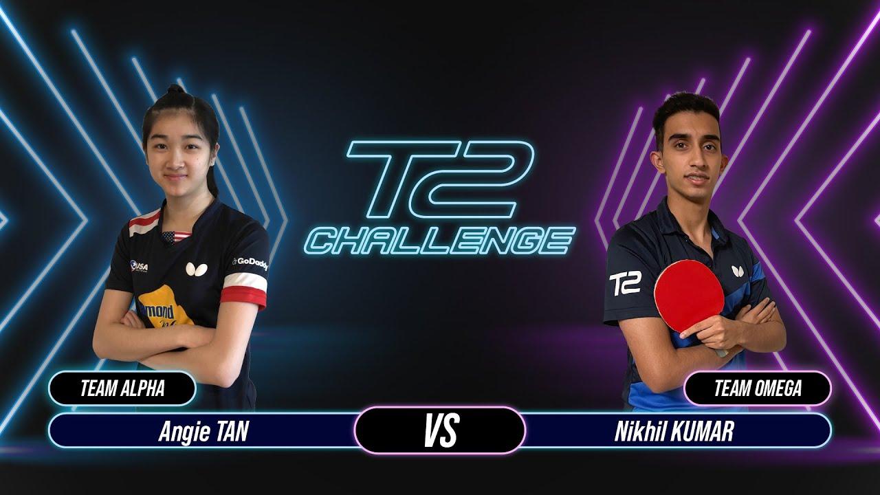 T2 Challenge | Season 2 | Match 11 : [Alpha] Angie TAN vs Nikhil KUMAR [Omega]