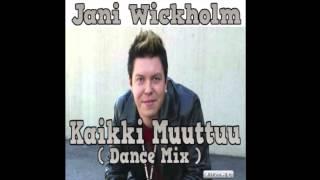 Kaikki Muuttuu  ( Dance Mix )