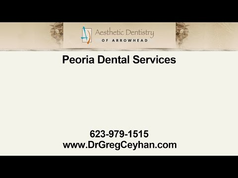 Peoria Dental Services from Aesthetic Dentistry of Arrowhead