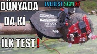 Everest SGM X7 FETİŞ TESTİ Dünyadaki  İLK VİDEO !