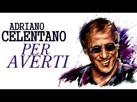Adriano Celentano - Per Averti