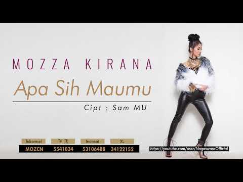 Mozza Kirana - Apa Sih Maumu (Official Audio Video)