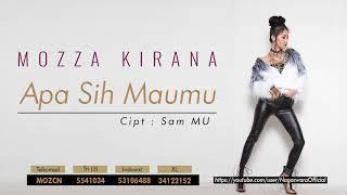 Download Lagu Mozza Kirana - Apa Sih Maumu (Official Audio Video) mp3