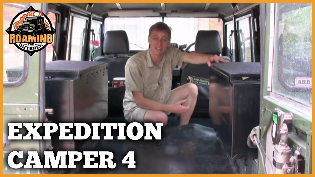 Land Rover Defender Expedition Camper Upgrade Part 4 Youtube