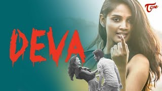 DEVA | Latest Telugu Short Film 2019 | by Vamshi | TeluguOne