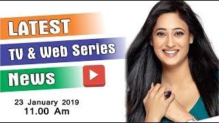 Latest TV Serial News | Web Series News on YouTube | Naagin 3 | Ishqbaaaz | Four More Shots Please