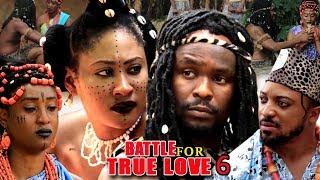 Battle Of True Love Season 6 - (New Movie) 2018 Latest Nigerian Nollywood Movie Full HD   1080p