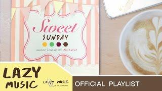 รวมเพลงน่ารักๆ บอสซาโนว่า อัลบั้ม Sweet Sunday