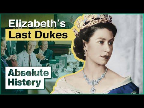 What Happened To The Dukes Of Elizabeth II | Last Dukes | Ab