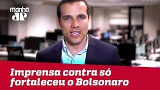 Parcialidade da imprensa contra Bolsonaro só fortaleceu sua candidatura | Felipe Moura Brasil
