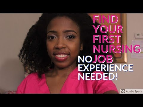 HOW TO FIND YOUR FIRST NURSING JOB: NO EXPERIENCE NEEDED!