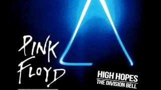 Pink Floyd - High Hopes [HQ + Lyrics]