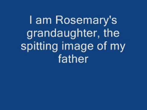 Who I am Rosemarys Grandaughter lyrics