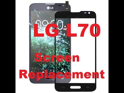 LG L70 d320 Screen Replacement