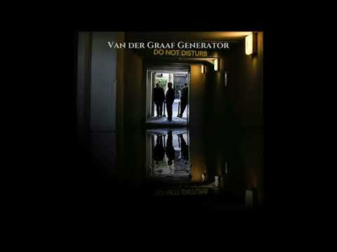 Van der Graaf Generator - Do not Disturb (Full Album)