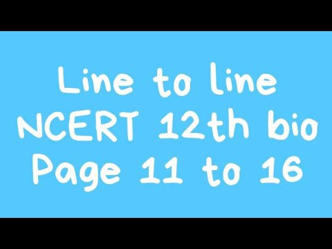 #3 line to line NCERT 12th bio chapter 1 (page no.11 12 13  14  15  16)  bio in hindi thumbnail