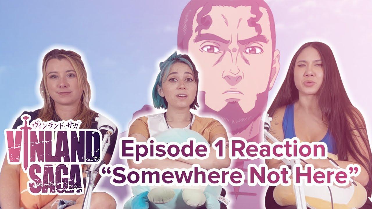 Vinland Saga - Reaction - S1E1 - Somewhere Not Here