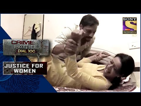 Crime Patrol   शिकार   Justice For Women