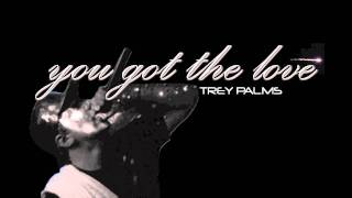 Trey Palms- You Got the Love (feat. Florence and The Machine) HD