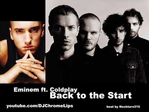 Eminem Ft. Coldplay - Back To The Start (DJChromeLips Mashup)