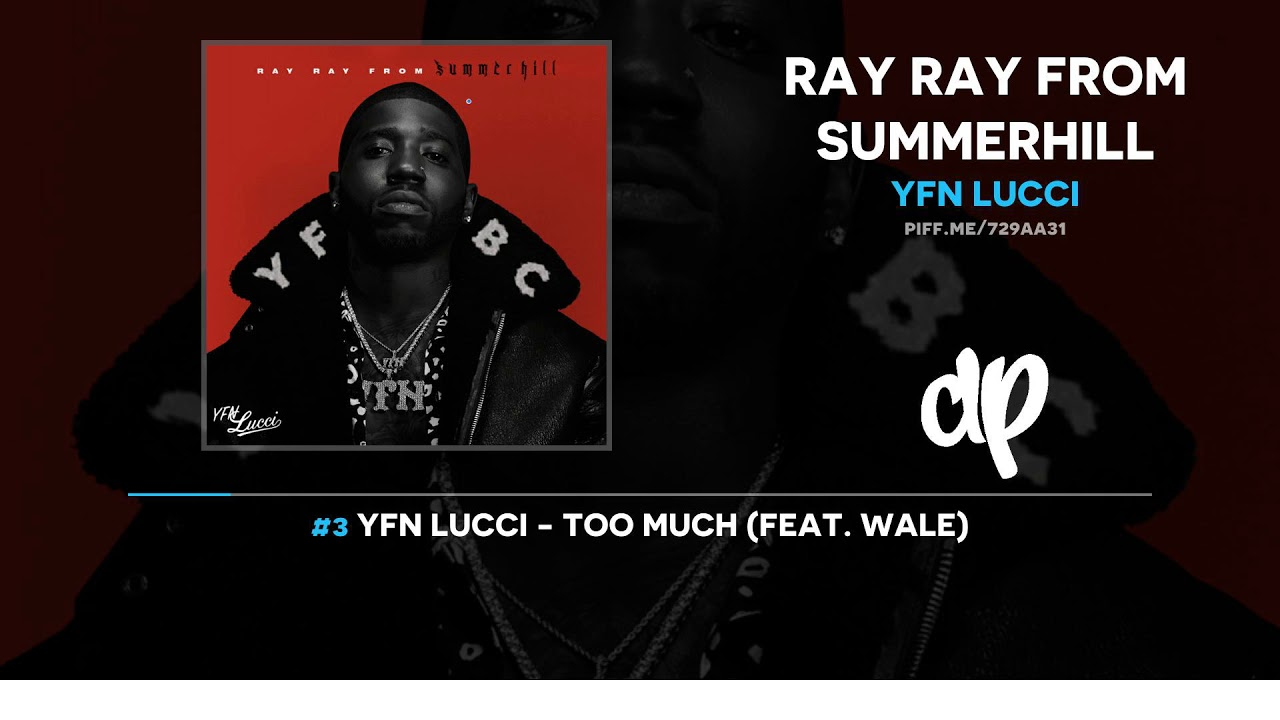 YFN Lucci - Ray Ray From Summerhill (FULL MIXTAPE)
