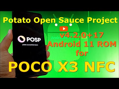 Potato Open Sauce Project v4.2.0+17 for Poco X3 NFC Android 11