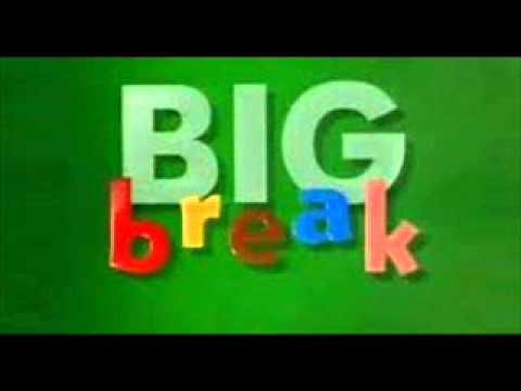 Big Break (Intro)