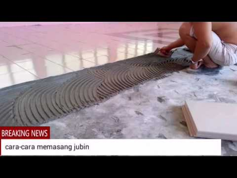 Cara Memasang Jubin