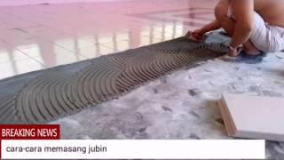 Cara-cara memasang jubin