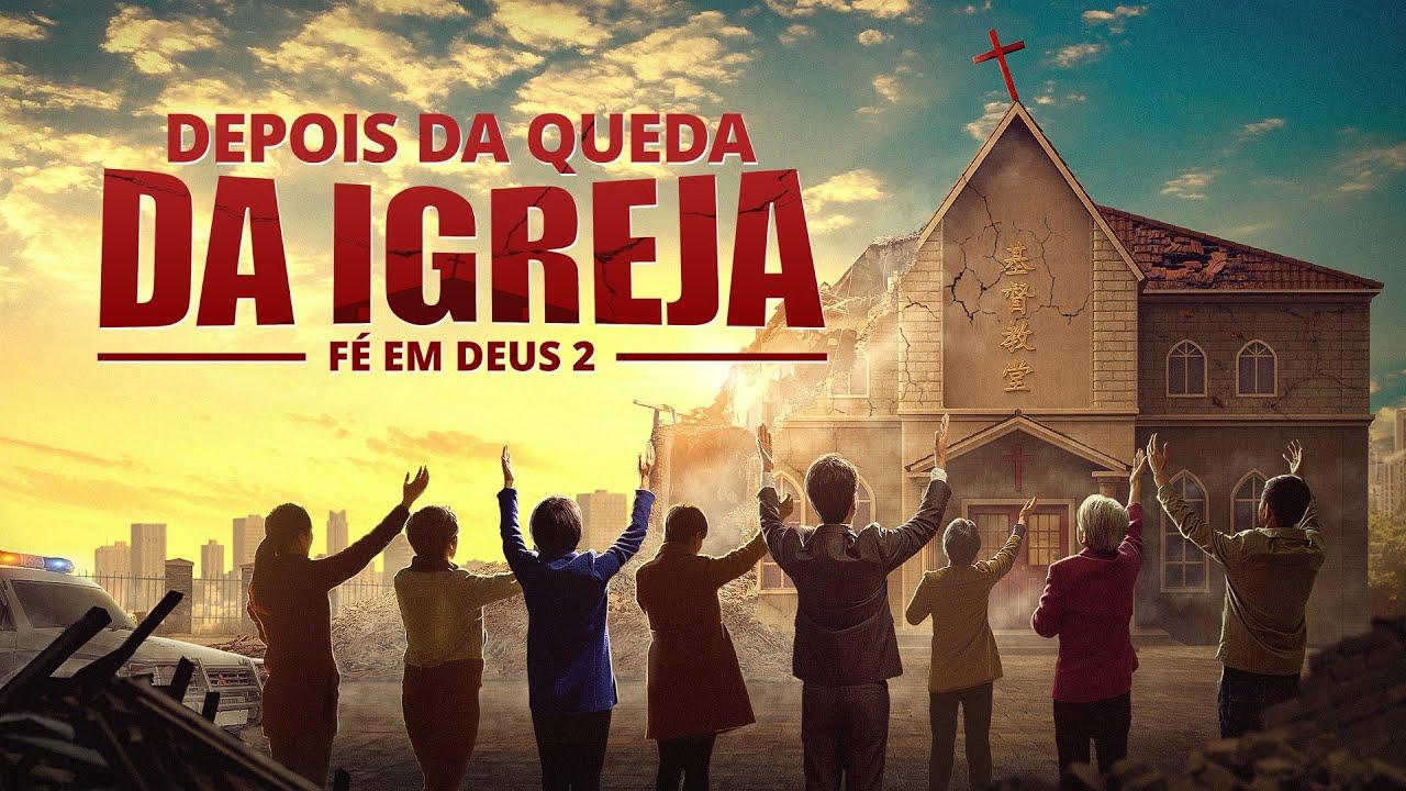 """Filme gospel 2019 """"Fé em Deus 2 – Depois da queda da igreja"""""""
