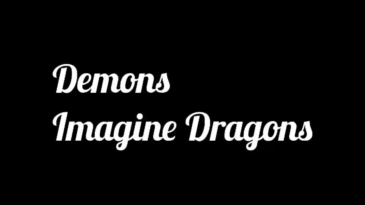Demons Lyrics - Imagine Dragons - YouTube