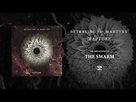 BETRAYING THE MARTYRS - The Swarm