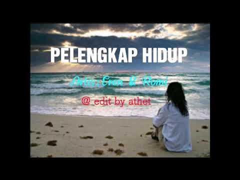 PELENGKAP HIDUP Eren & Romi ( Lirik & Video HD )