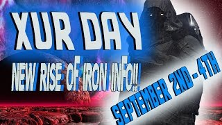destiny   xur day september 2nd 4th new rise of iron info