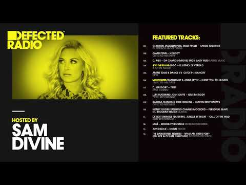 Defected Radio Show presented by Sam Divine - 03.08.18