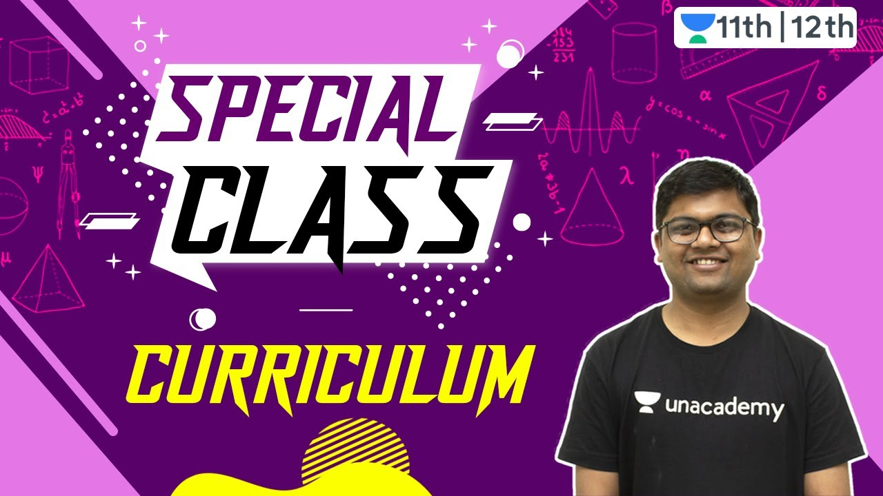 Special Class Curriculum | Unacademy Special Class | Maths | Unacademy Class 11 & 12 | Umesh Garg