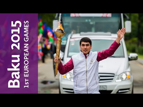 Yevlakh, Journey of the Flame | Baku 2015