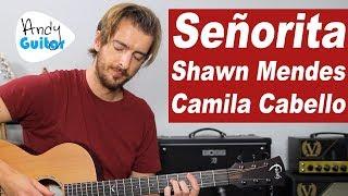 Señorita - Shawn Mendes, Camila Cabello GUITAR TUTORIAL - how to play