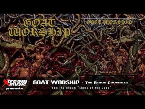 GOAT WORSHIP - The Blood Countess [2018]