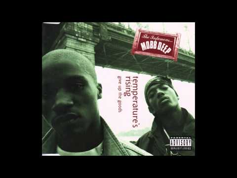 Mobb Deep  Give Up the Goods Radio Version