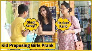12 Years Old Saying Shadi Karogi Mujhse Prank  ...