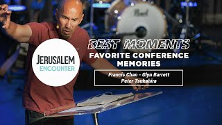 BEST MOMENTS // Favorite Conference Memories: Francis Chan, Glyn Barrett, Peter Tsukahira